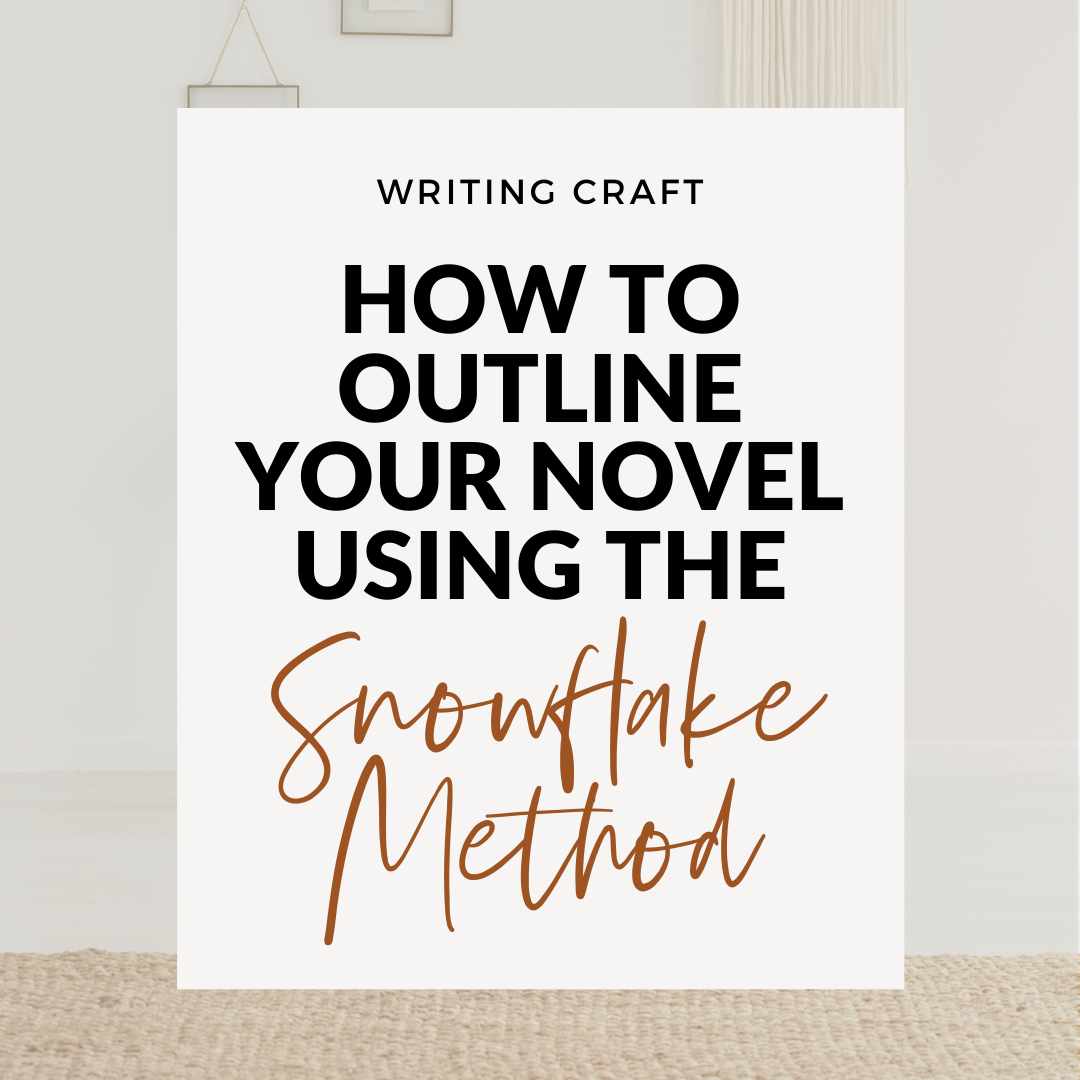 How To Outline Your Novel Using The Snowflake Method