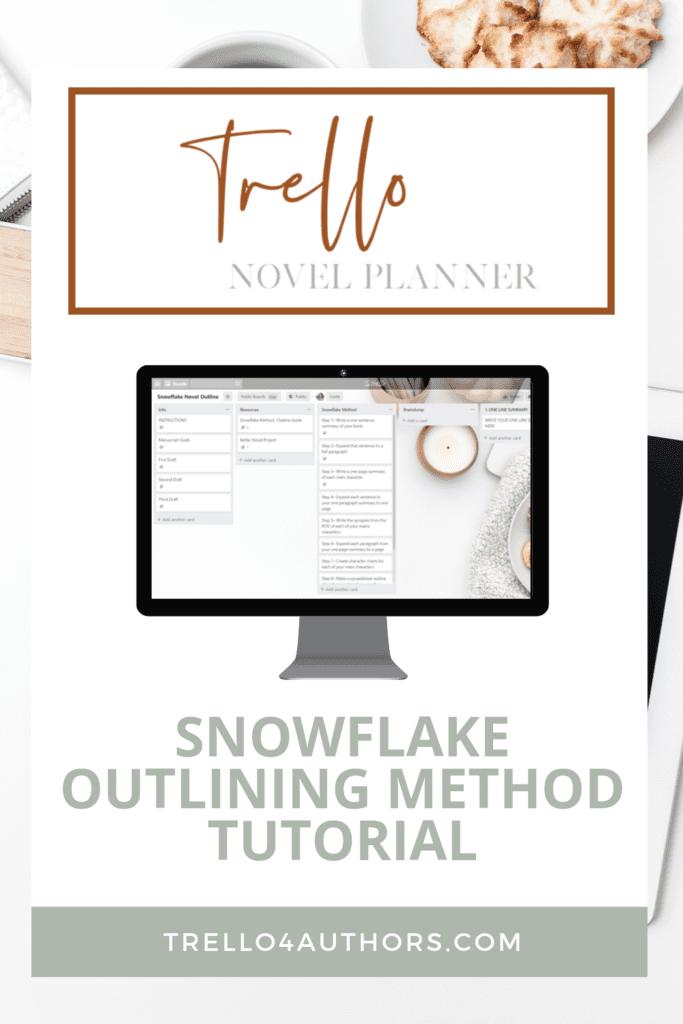 Snowflake Method Trello