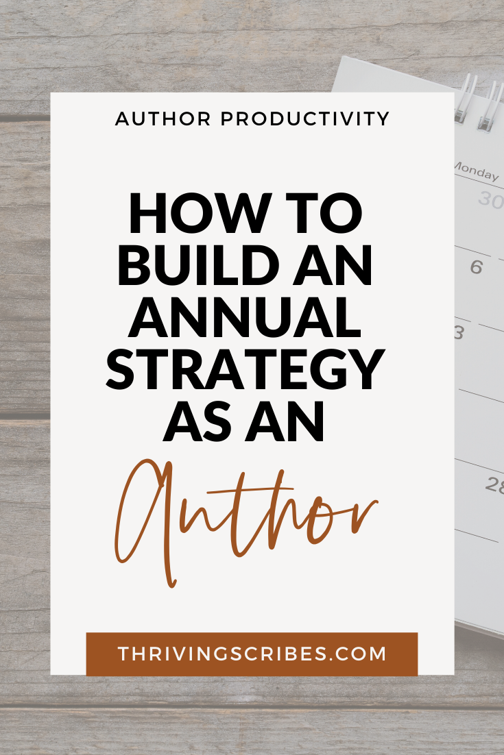 How To Build An Annual Strategy As An Author