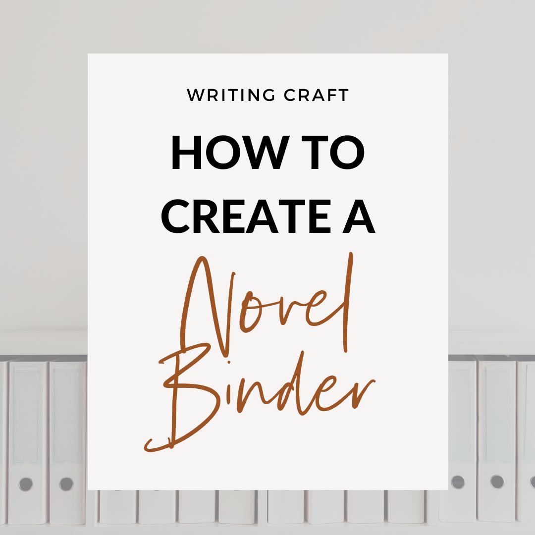 How To Create A Novel Binder