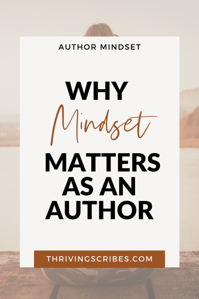 Why Mindset Matters as an Author