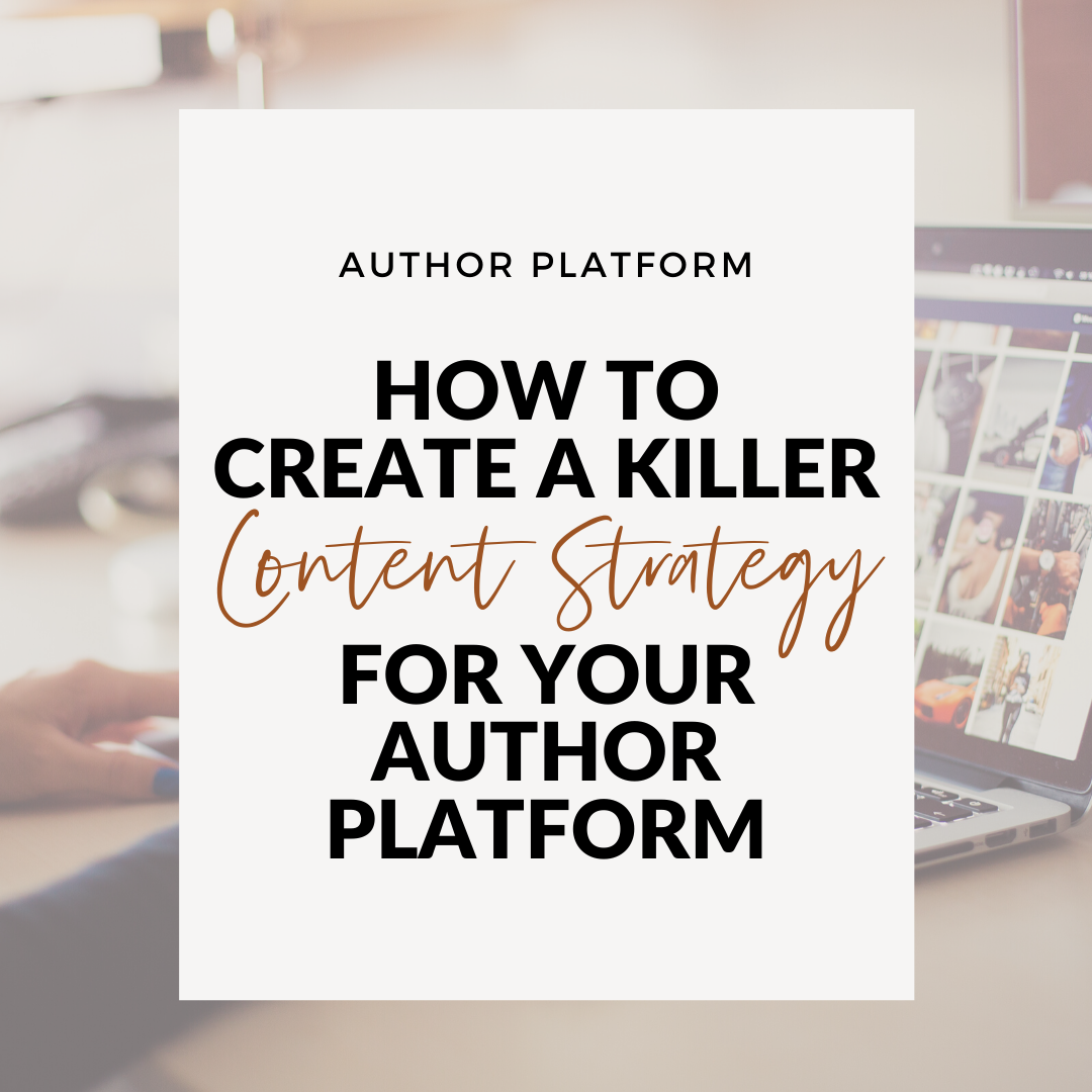 content strategy for your author platform