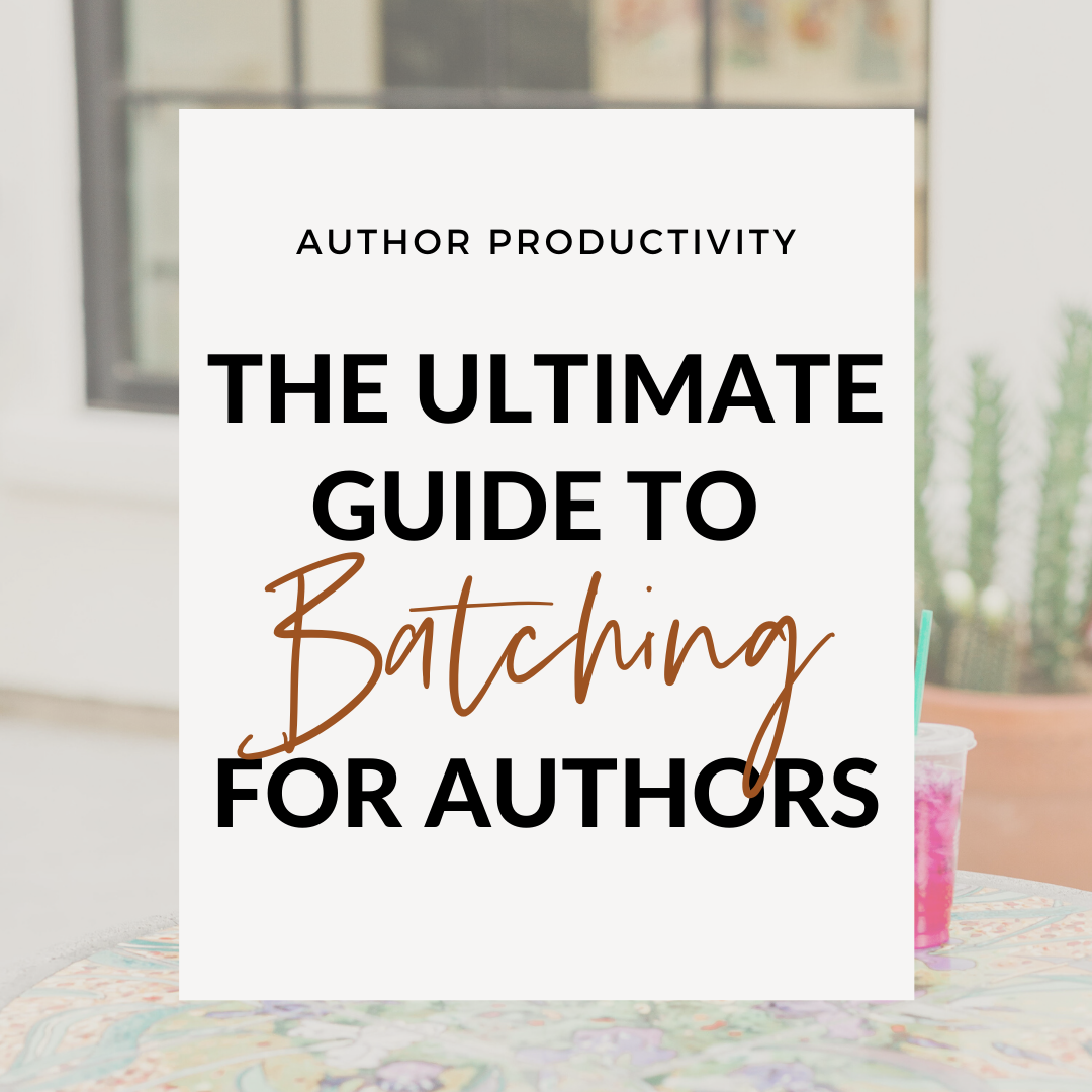 The Ultimate Guide To Batching For Authors